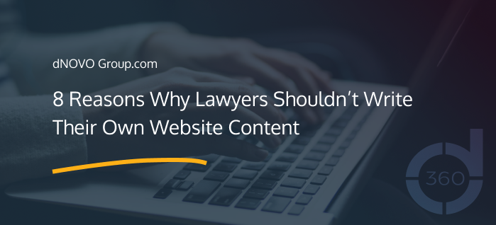 8 Reasons Why Lawyers Shouldn't Write