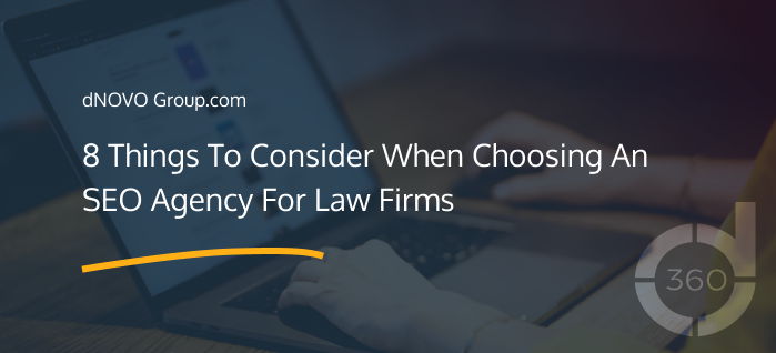 8 Things To Consider When Choosing An SEO Agency