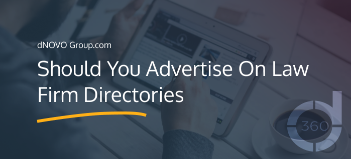Should You Advertise On Law Firm Directories