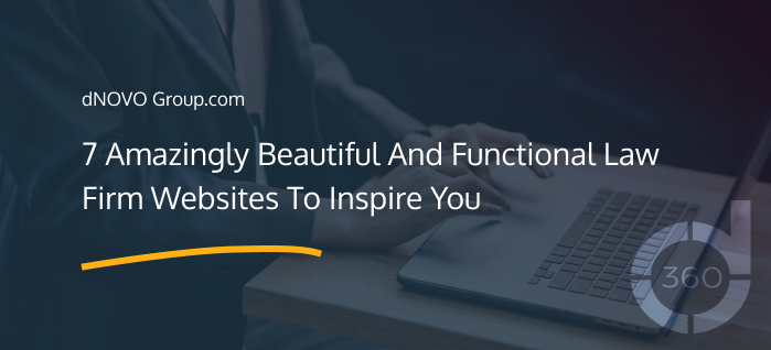 7 Amazingly Beautiful And Functional Law Firm Websites