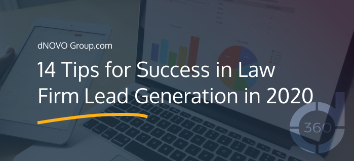 14 Tips for Success in Law Firm Lead Generation