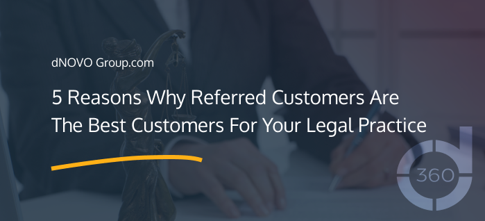 5 Reasons Why Referred Customers Are The Best Customer