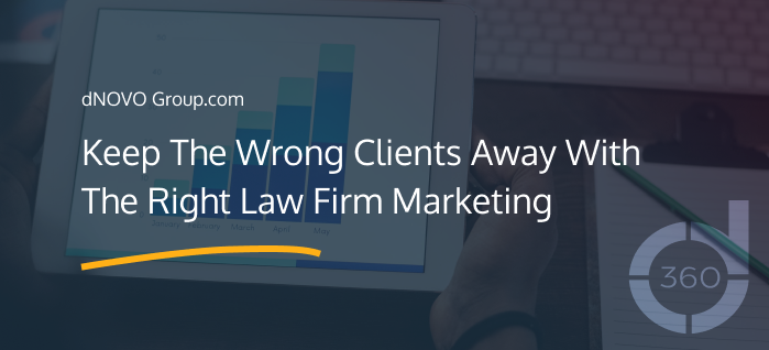 Keep The Wrong Clients Away