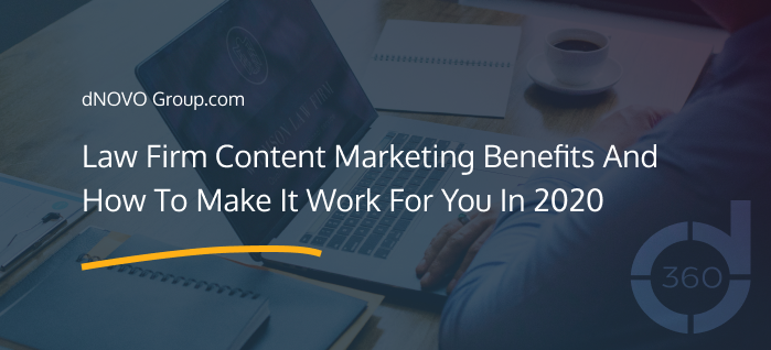 Law Firm Content Marketing Benefits