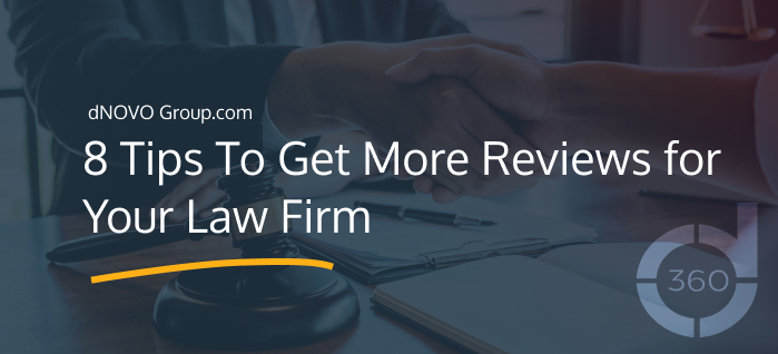 8 Tips To Get More Reviews for Your Law Firm