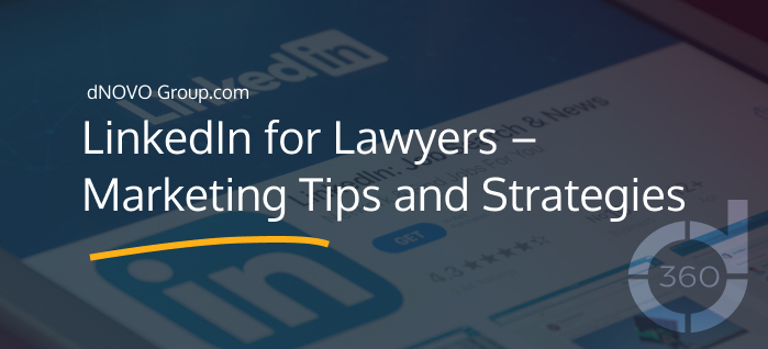 LinkedIn for Lawyers Marketing Tips and Strategies